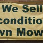 We sell reconditioned Lawnmowers and Snowblowers.